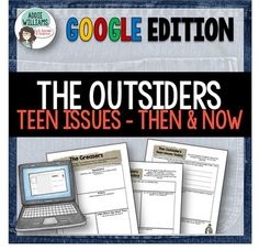 THE OUTSIDERS TEEN ISSUES - GOOGLE  - This product includes 8 graphic organizers…