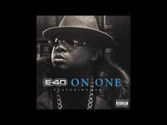 """E-40 """"On One"""" Feat. AD - YouTube"""