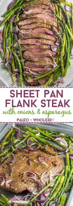 This 20 minute, paleo and Whole30 sheet pan flank steak dinner is paired perfectly with roasted red onions and asparagus.  via @physicalkitch