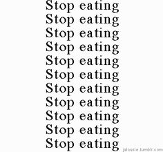 Yes.. for real the more I want to loose weight ,the more I eat .. dumb ..