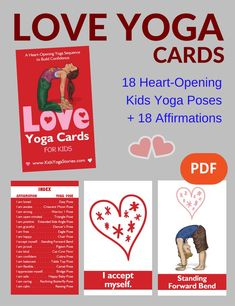 Kids Yoga Stories is excited to release our new LOVE YOGA CARDS FOR KIDS including 18 heart-opening yoga poses + 18 affirmations (Press Release). Kids Yoga Poses, Easy Yoga Poses, Yoga For Kids, Yoga Nature, Loving Kindness Meditation, Yoga Books, Tips & Tricks, Parents As Teachers, Yoga Tips