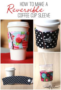 to make a reversible coffee cup sleeve from How to make a reversible coffee cup sleeve from Easy Sewing Projects, Sewing Projects For Beginners, Sewing Hacks, Sewing Tips, Sewing Tutorials, Diy Projects, Coffee Cup Cozy, Coffee Cups, Coffee Cozy Pattern