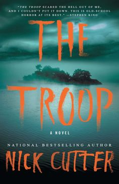 "The Troop by Nick Cutter - ""The Troop scared the hell out of me, and I couldn't put it down. This is old-school horror at its best."" —Stephen King This ""grim. Horror Books, Horror Stories, Horror Fiction, Fiction Books, Books To Read, My Books, Teen Books, Best Ghost Stories, Scary Stories"