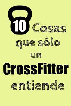 Hoy cosas que sólo alguien que practica CrossFit entiende... verdad? Pulsa en la imagen para descubrir cuales son...