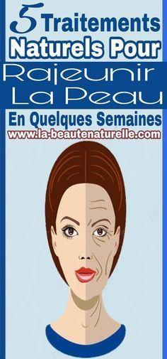 5 Traitements Naturels Pour Rajeunir La Peau En Quelques Semaines Wrinkles Mask Anti Aging Skin Care
