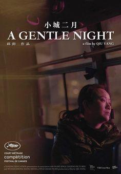 小城二月 Xiao Cheng Er Yue (A Gentle Night) by Qiu Yang. #Cannes2017 Short Film Competition. Poster.