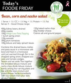 Bean, corn and nacho salad Healthy Eating Recipes, Veg Recipes, Cooking Recipes, Recipies, Healthy Meals, Yummy Recipes, Nacho Salad, Fat Loss Diet, Low Carb Breakfast
