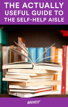 Want to improve your life? Read this first. #selfhelp #books http://greatist.com/live/self-help-books-how-to-pick-the-best-ones
