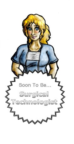 Surgical tech - March 2014!!! :)