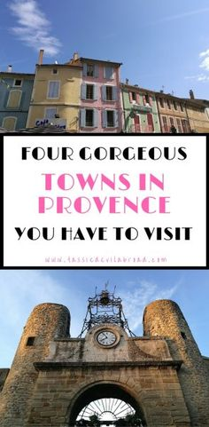 Four Gorgeous Towns in Provence You Have to Visit