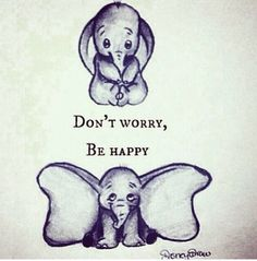 "disney ""Don't Worry, Be Happy"""