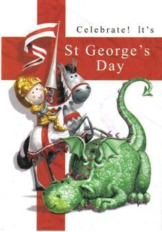 April is St Georges Day. St George killed the dragon and is the Patron Saint of England St George S Day, St George Flag, Catholic Saints, Patron Saints, Happy St George's Day, Saints Days, Day Wishes, Guy Pictures, Birthday Greetings