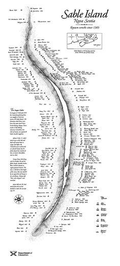 Shipwreck Map (178K)Sable Island ..Travel about 150 miles southeast from Halifax, Nova Scotia and you'll hit something: Sable Island. Seen here, it is a small, tree-less crescent of sand positioned precariously on the Northern Atlantic edge of the North American continental shelf.