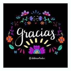 Gracias, thank you Laura Lee, Birthday Cards, Happy Birthday, Birthday Wishes, Happy Everything, Mexican Party, Mexican Birthday, Happy B Day, Spanish Quotes