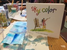 Have you seen this book? I love Sky Color, by Peter H. Reynolds. All of his books are inspiring and speak to creativity. We read this book in my kindergarten classroom last week and started really looking at the sky. Winter, in the Pacific Northwest, does not always lend itself to a sky study. We …