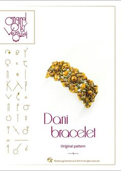 Beading tutorial Dani bracelet is my newest design with Rulla beads.      In the tutorial you can find:  Detailed step by step beading instructions with pictures  You will receive the pattern is in PDF format in 24 hours after Ive received the payment.    Language: English, and Hungarian :)    You need to know:  The pattern is made by my idea, if you buy it, please do not copy or resell, do not put it on forums,on blogs,on the internet. This is made for personal use, please do not teach it…