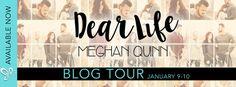 Renee Entress's Blog: [Blog Tour + Review] Dear Life by Meghan Quinn