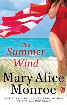 The Summer Wind by Mary Alice Monroe - Just finished this today while sitting by the pool :-)