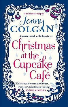 Christmas at the Cupcake Cafe by Jenny Colgan
