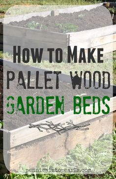 How to make your own Pallet Wood Raised Garden or Planter Beds – penniesintopear… Hoe maak je je eigen Pallet Wood Raised Garden of Planter Beds – penniesintopearls … Wood Raised Garden Bed, Building A Raised Garden, Raised Beds, Raised Planter Beds, Pallets Garden, Wood Pallets, Pallet Wood, Pallet Gardening, Diy Wood