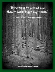 Ann Trason #Ultrarunning #Quote #pain