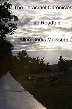 The Terasrael Chronicles: The Roadtrip by Allen Curtis Meissner http://www.amazon.com/dp/B00XYEFB76/ref=cm_sw_r_pi_dp_mqkxvb1KDB1K4