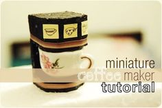 how to: miniature coffee maker (tutorial uses styrofoam, could also be done with balsa wood or fimo)