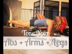Tone your Arms + Abs + Legs