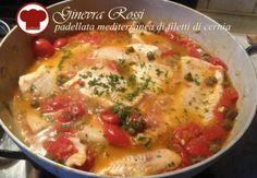Padellata mediterranea di filetti di cernia di Ginevra Rossi - Ricette - Cookkando In Cucina Facile FacileRicette – Cookkando In Cucina Facile Facile
