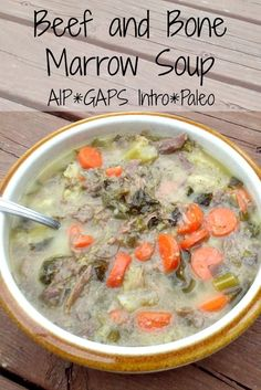 Beef and Bone Marrow Soup (AIP, GAPS Intro) Recipe Soups with soup bones, marrow bones, water, vegetables Gaps Diet Recipes, Paleo Recipes, Real Food Recipes, Soup Recipes, Cooking Recipes, Bone Marrow Soup, Bone Soup, Bone Broth, Beef Soup Bones