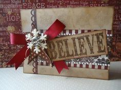 Grungy Believe Card...with tag, bow & snowflake with button.