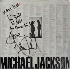 A breathtaking find. An album sleeve for the 1987 Epic release of Michael Jackson's Bad album containing song lyrics with handwritten 'Bad' lyrics quote and signature by Jackson himself in blue marker.
