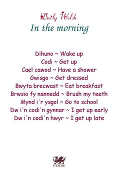 Daily Welsh: In the morning. Welsh Sayings, Welsh Words, Welsh Translation, Welsh Alphabet, Learn Welsh, Welsh Language, Welsh Recipes, Getting Up Early, Cymru