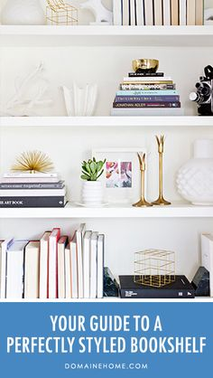 How to style your bookshelves.