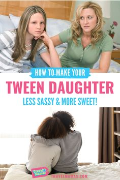 Do you have a sassy tween daughter? You are not alone! Read these 12 tips to improve your mother-daughter relationship and make your adolescent girl less sassy and more sweet! #parenting #tweens #motherdaughter