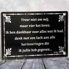 Ending Quotes, Dutch Quotes, End Of Life, True Words, Grief, Slogan, Letter Board, Texts, Love Quotes