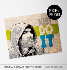 Personal card for him: Just do it!A great way to cheer up a friend or colleague. Suitable for many occasions in life for instance a new job, starting a