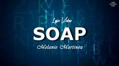 Melanie Martinez - Soap (Lyric Video)