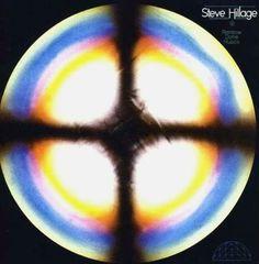 Steve HILLAGE. Rainbow Dome Music.