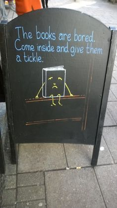 The books are bored. Come inside and give them a tickle. Sign outside Waterstones Gower Street -