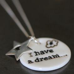 Pendentif médaille porcelaine I have a dream...