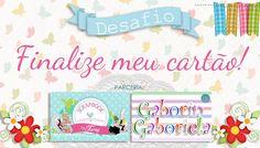 Cartão Finalize meu Cartão! feat. Scrapbook by Tamy - Tamires Giroto