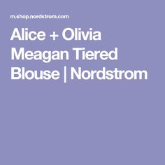 Alice + Olivia Meagan Tiered Blouse | Nordstrom
