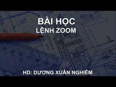 Bài 31 | Lệnh ZOOM | Hướng dẫn sử dụng AutoCAD (Lồng tiếng VIỆT + Full HD)