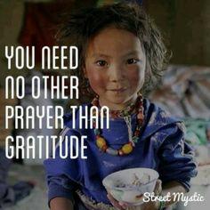 You news no other prayer than gratitude
