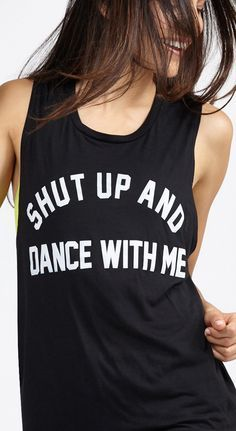 shut up and dance with me tank