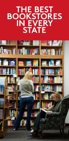 The Best Bookstores in Every State | When you think of a great local bookstore, you probably single it out for its conscientious curation, enthralling events, and splendid staff. But what makes a bookstore go from great to one of the best in America?