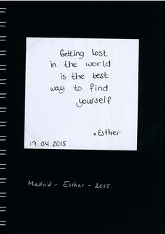 """Getting lost in the world is the best way to find yourself"" Esther wore a smile like she wore her jewellery - self-made and authentic. I spent perhaps only a couple of hours with her, but it was enough to see the common views we shared on the world."
