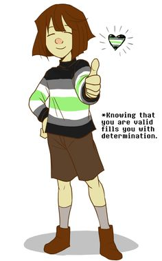"""neomi-trix: """"I know there's other ways people think of Frisk's gender, but agender is my personal favorite, for reasons. Have a dose of validation, kiddies; Chara, Ace Pride, Lgbtq Flags, Lgbt Memes, Lgbt Love, Genderqueer, Lgbt Community, Lesbian, People"""