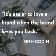 #SethGodin #Branding #Brandexperience #Customerexperience #noissue #custompackaging Easy To Love, Love You, Brand Identity, Branding, Seth Godin, Custom Packaging, Customer Experience, Business Quotes, Online Business